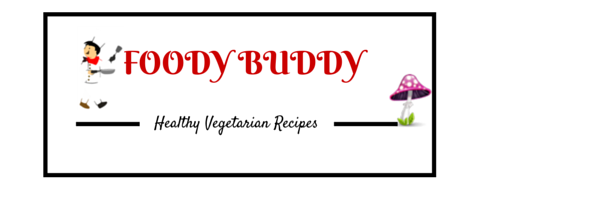 FoodyBuddy | Healthy Vegetarian Recipes !!