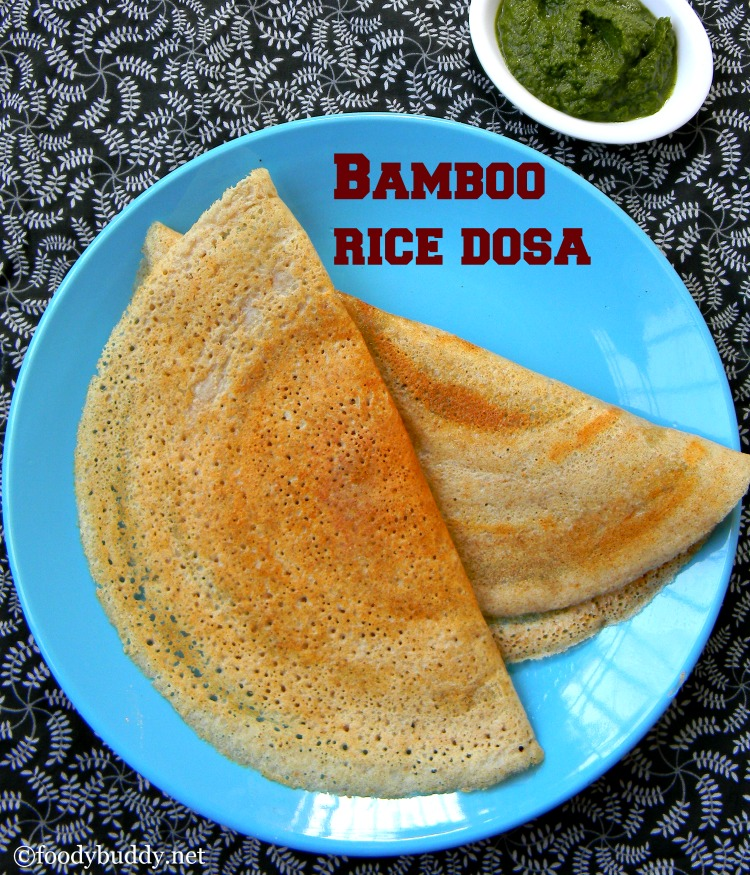 bamboo rice dosa recipe